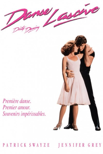 L'affiche du film Dirty Dancing - Danse Lascive