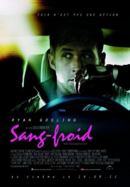 L'affiche du film Drive - Sang Froid